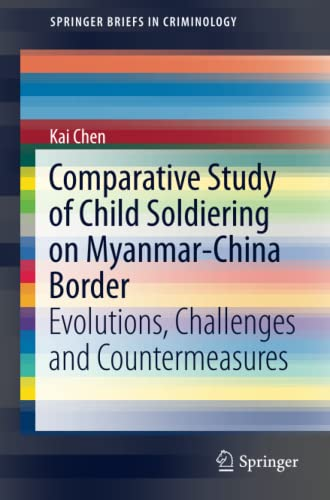 Comparative Study of Child Soldiering on Myanmar-China: Chen, Kai