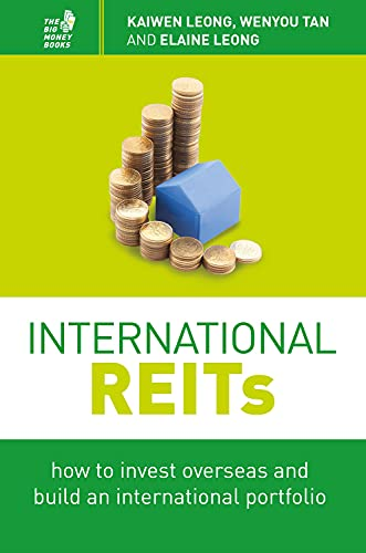 9789814561327: International REITs: How to Invest Overseas and Build an International Portfolio