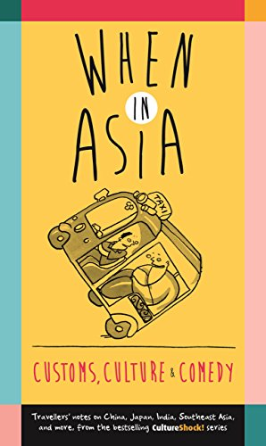 When in Asia - Customs, Culture and Comedy (Cultureshock): various, various