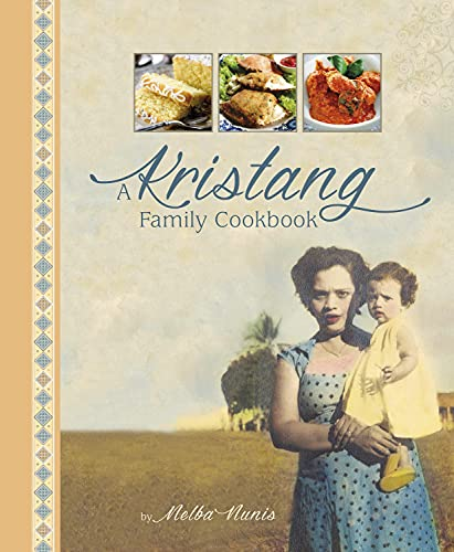 9789814561570: A Kristang Family Cookbook