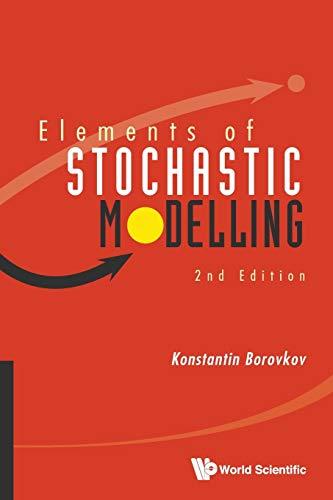 Elements of Stochastic Modelling (2nd Edition): Borovkov, Konstantin
