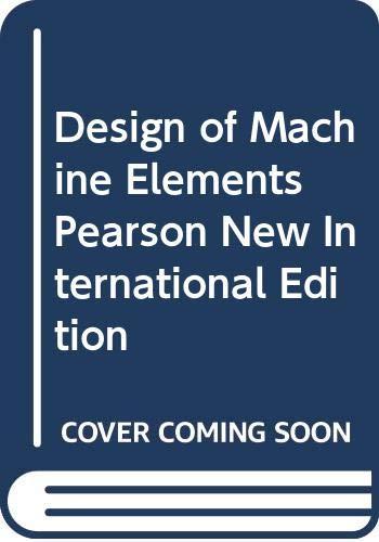 9789814576352: Design of Machine Elements Pearson New International Edition