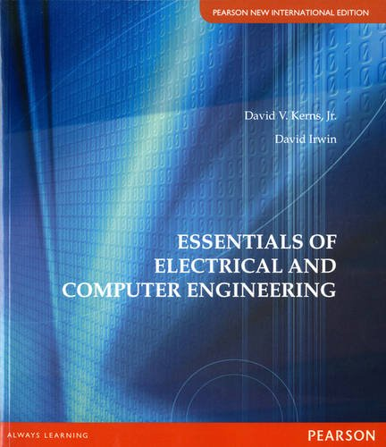 9789814576383: Essentials of Electrical and Computer Engineering Pearson New International Edition