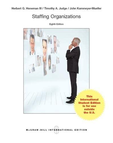 9789814577199: Staffing Organizations (Int'l Ed)