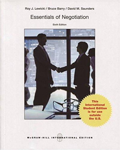 Essentials of Negotiation (Paperback): Roy J. Lewicki, Bruce Barry, David M. Saunders