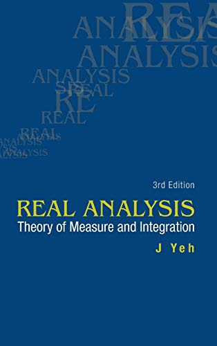 9789814578530: Real Analysis: Theory of Measure and Integration