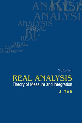 9789814578547: Real Analysis: Theory of Measure and Integration