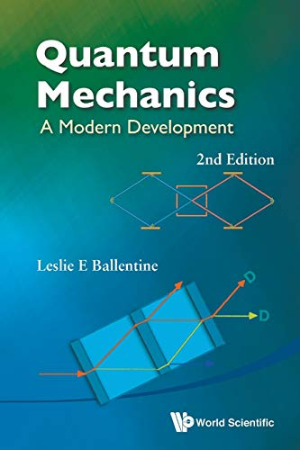 9789814578585: Quantum Mechanics : A Modern Development (2nd Edition)