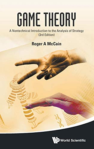 9789814578875: Game Theory: A Nontechnical Introduction to the Analysis of Strategy (3rd Edition)