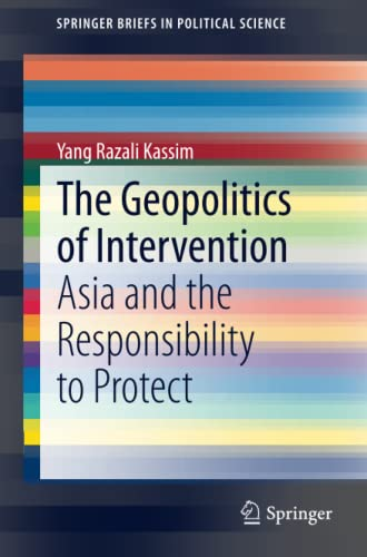 The Geopolitics of Intervention: Yang Razali Kassim
