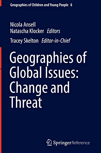 9789814585538: Geographies of Global Issues: Change and Threat (Geographies of Children and Young People)