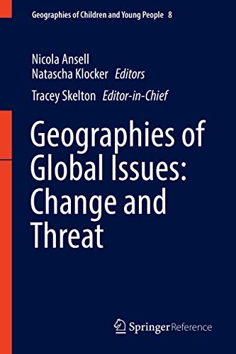 9789814585552: Geographies of Global Issues: Change and Threat (Geographies of Children and Young People)