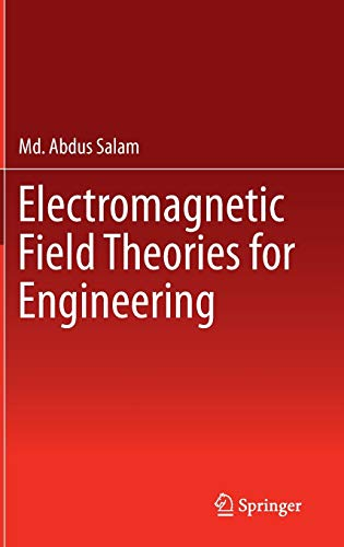 9789814585651: Electromagnetic Field Theories for Engineering