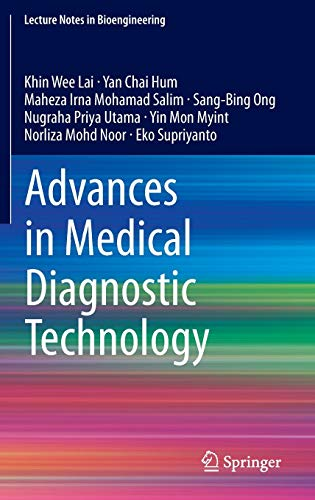 Advances in Medical Diagnostic Technology (Lecture Notes: Lai, Khin Wee;