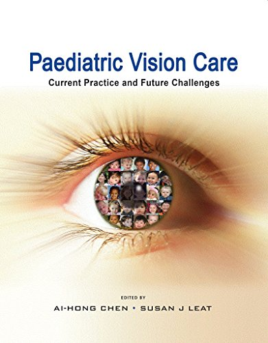 9789814595063: Paediatric Vision Care: Current Practice and Future Challenges