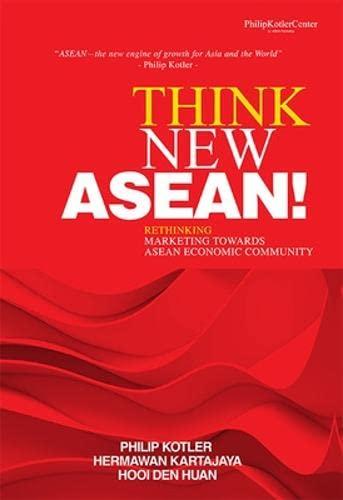 Think New ASEAN!: Philip Kotler; Hermawan