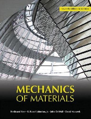 Mechanics of Materials - SI Version: Beer, Ferdinand P.,