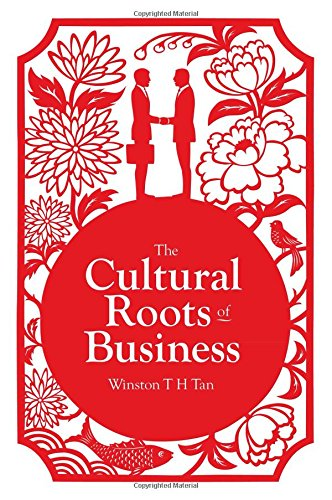 9789814597203: Cultural Roots of Business