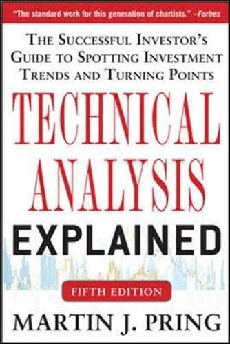 9789814599856: Technical Analysis Explained, Fifth Edition: The Successful Investor's Guide to Spotting Investment Trends and Turning Points