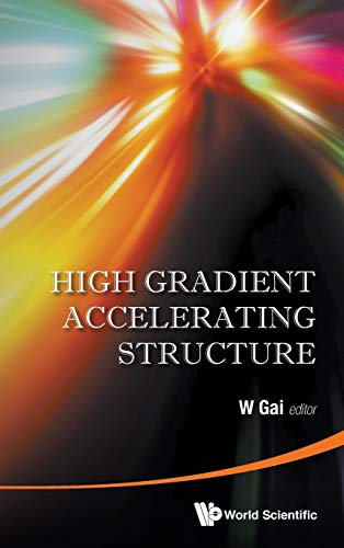 High Gradient Accelerating Structure - Proceedings of the Symposium on the Occasion of 70th ...