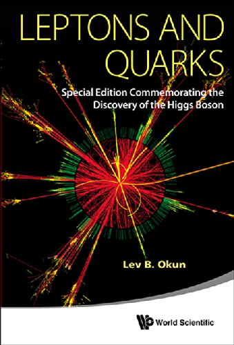 9789814603003: Leptons and Quarks: Special Edition Commemorating the Discovery of the Higgs Boson