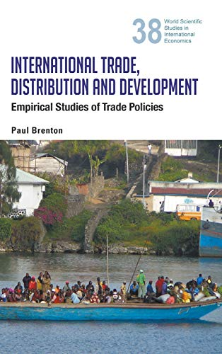 International Trade, Distribution and Development: Empirical Studies of Trade Policies (Studies in ...