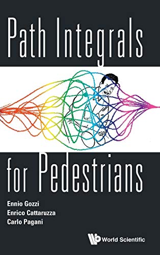 9789814603928: Path Integrals for Pedestrians
