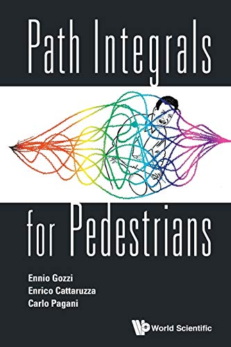 9789814603935: Path Integrals for Pedestrians