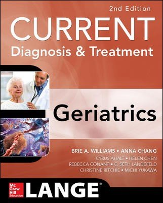 9789814607476: Current Diagnosis & Treatment Geriatrics 2nd Ed