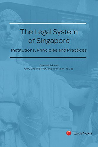 9789814608404: The Legal System of Singapore - Institutions, Principles and Practices
