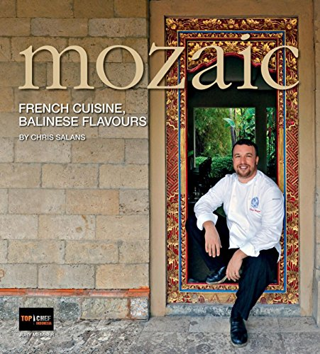 9789814610049: Mozaic: French Cuisine, Balinese Flavours