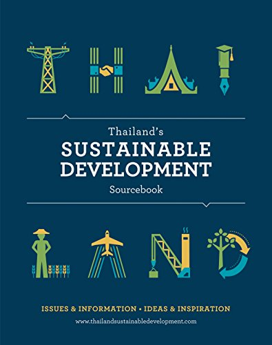 Thailand's Sustainable Development Sourcebook: Issues & Information, Ideas & ...