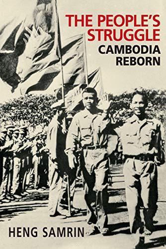 9789814610490: The People's Struggle: Cambodia Reborn