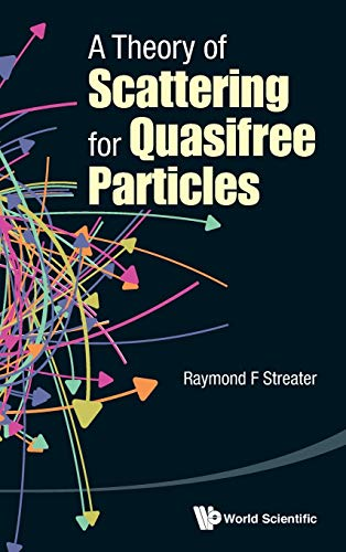 A Theory of Scattering for Quasifree Particles: Streater, Raymond F.