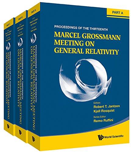 The Thirteenth Marcel Grossmann Meeting on Recent: MG13 Meeting on