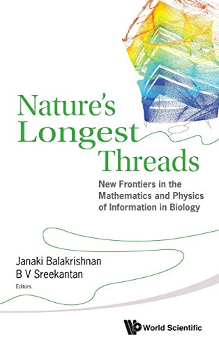 Nature's Longest Threads: New Frontiers in the: Balakrishnan, Janaki (Editor)/