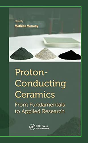 9789814613842: Proton-Conducting Ceramics: From Fundamentals to Applied Research