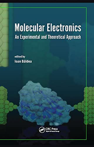 9789814613903: Molecular Electronics: An Experimental and Theoretical Approach