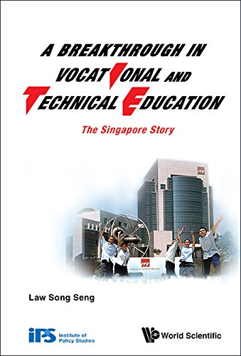 9789814616416: A Breakthrough in Vocational and Technical Education: The Singapore Story