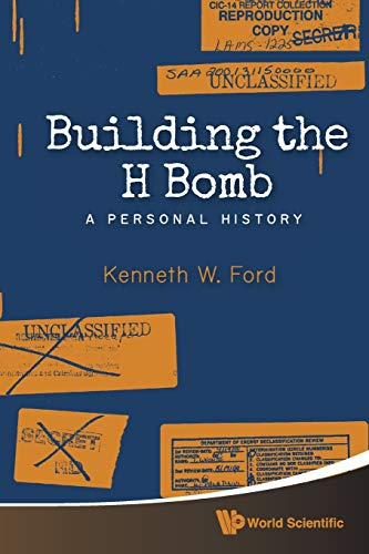 9789814618793: Building the H Bomb: A Personal History