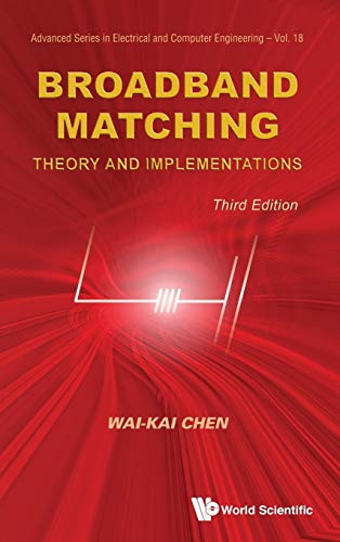 9789814619066: Broadband Matching: Theory and Implementations (Advanced Series in Electical and Computer Engineering)