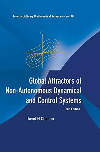 Global Attractors of Non-Autonomous Dynamical and Control Systems (2nd Edition) (Interdisciplinary ...