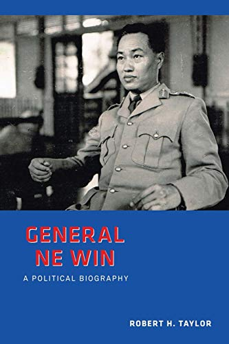 9789814620130: General Ne Win: A Political Biography