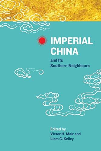 9789814620536: Imperial China and Its Southern Neighbours