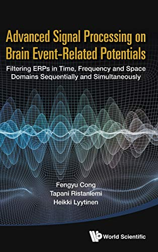 9789814623087: Advanced Signal Processing on Event-Related Potentials (ERPS)