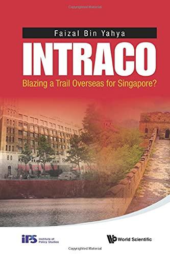 Intraco: Blazing a Trail Overseas for Singapore?: Yahya, Faizal Bin