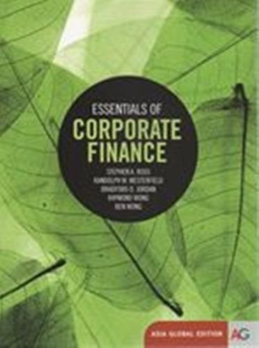 9789814627221: Essentials of Corporate Finance, Asia Global Edition 8th Edition