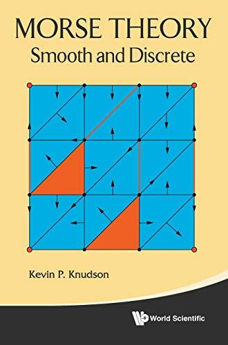 9789814630962: Morse Theory: Smooth and Discrete