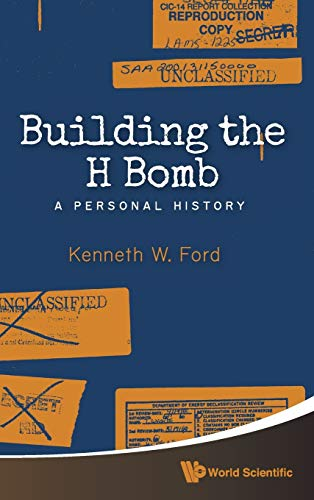 9789814632072: Building the H Bomb: A Personal History
