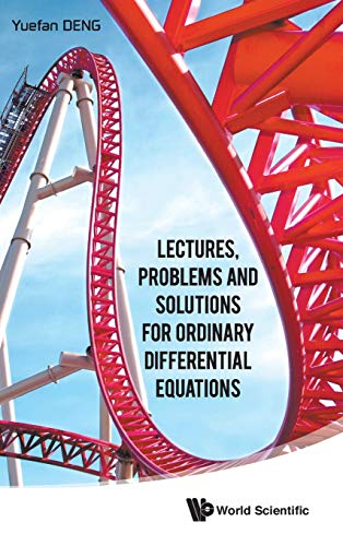 9789814632249: Lectures, Problems and Solutions for Ordinary Differential Equations